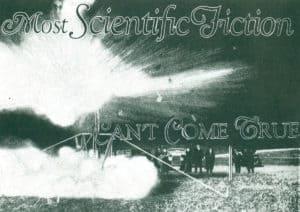 ScienceFictionWon'tComeTrue