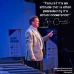 "Daily Inspiration: ""Failure? It's an attitude that is often preceded by it's actual occurrence!"""