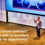 """Daily Inspiration: """"Your future forecast? Sunny with an excellent chance for opportunity!"""""""