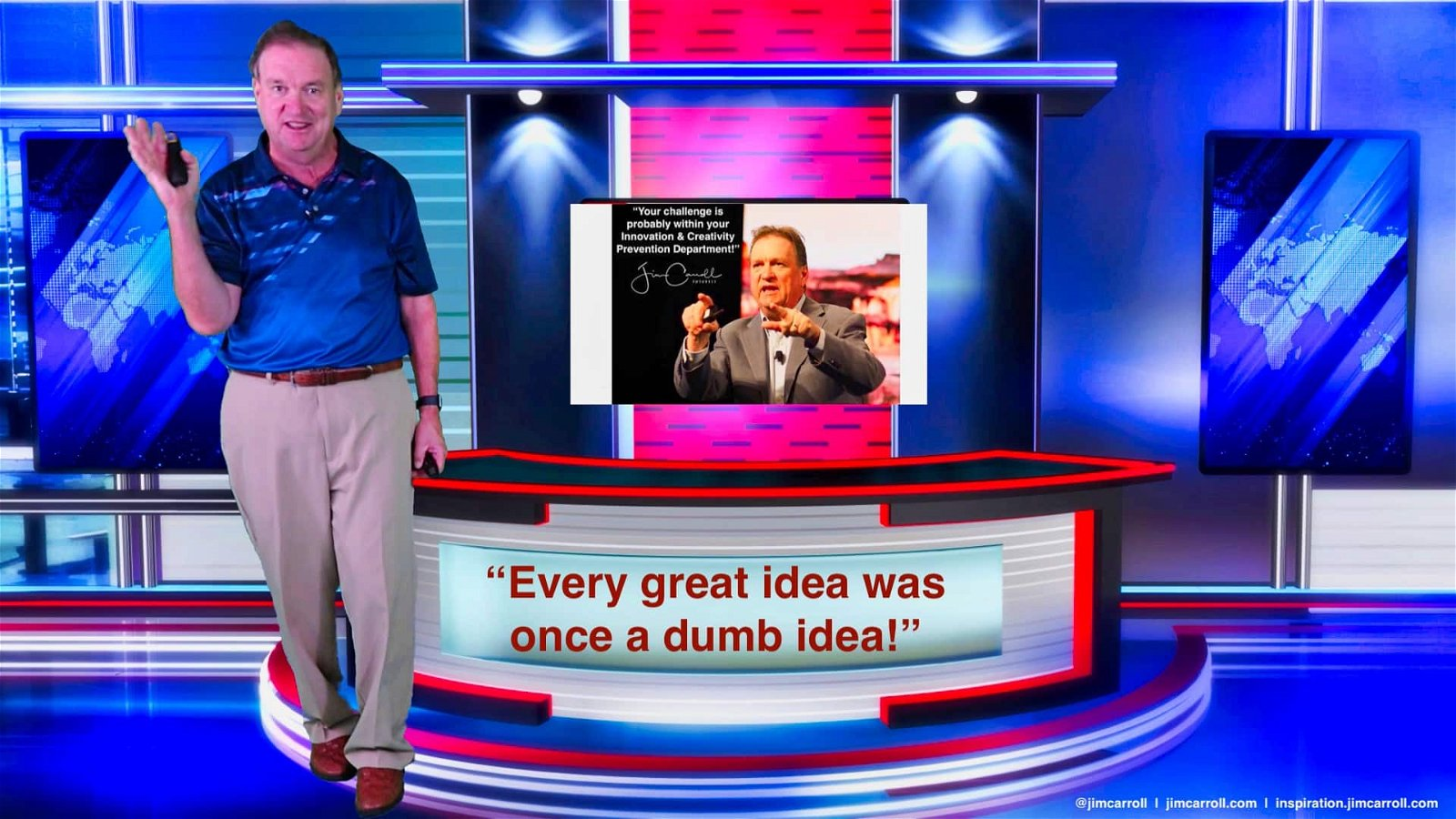 "Daily Inspiration""Every great idea was once a dumb idea!"""