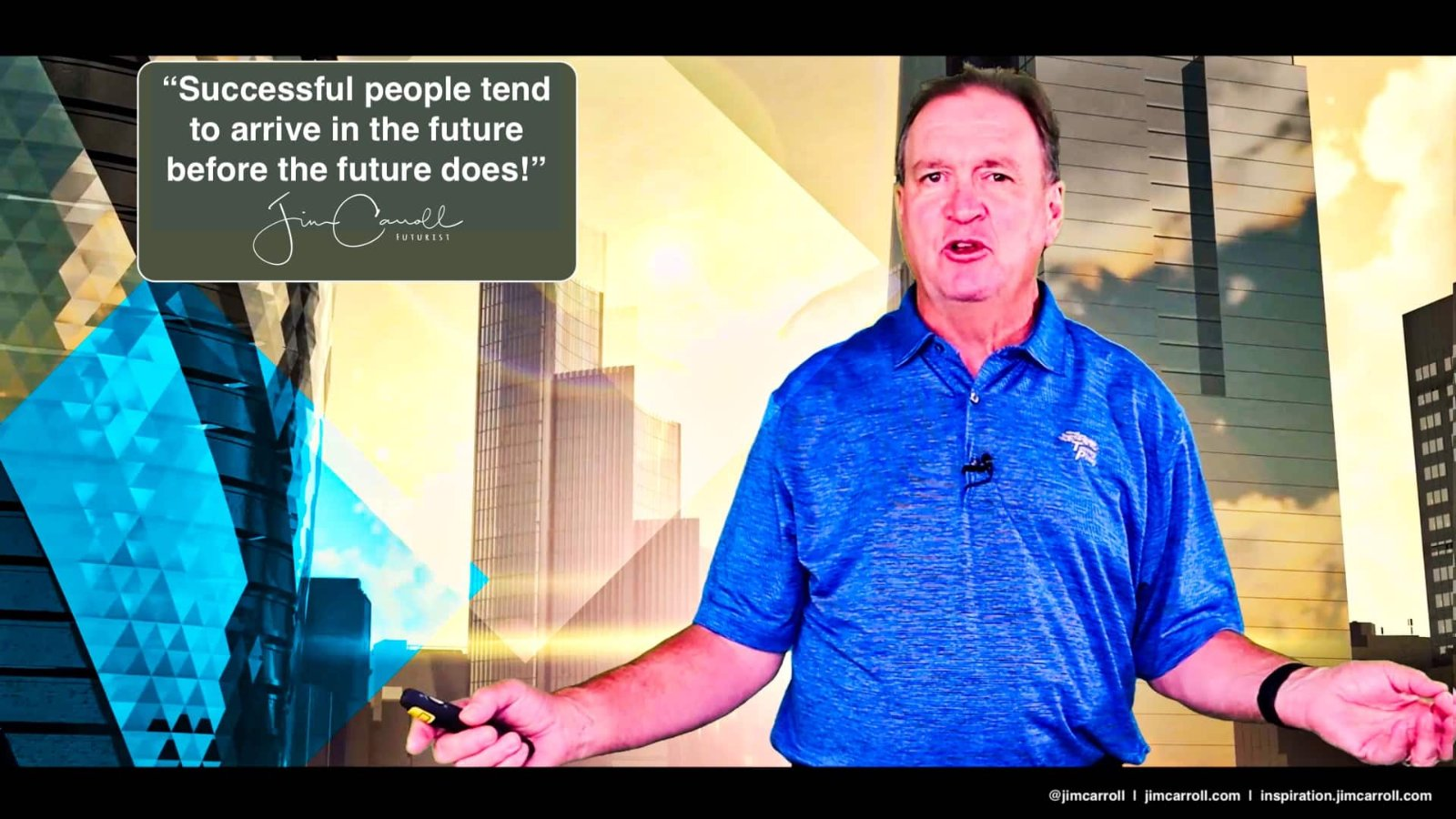 "Daily Inspiration: ""Successful people tend to arrive in the future before the future does!"""