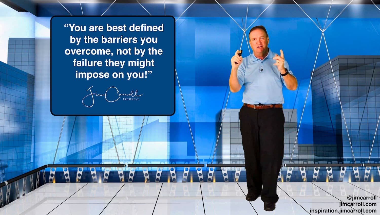 "Daily Inspiration: ""You are best defined by the barriers you overcome, not by the failure they might impose on you!"""