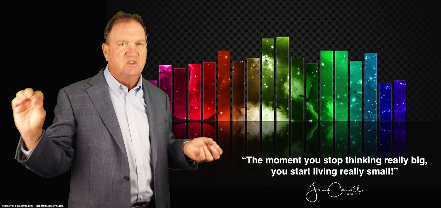 """Daily Inspiration: """"The moment you stop thinking really big, you start living really small!"""""""